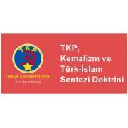 TKP, Kemalizm ve Türk-İslam Sentezi Doktrini