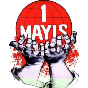 1 Mayıs İşçi ve Emekçilerin Mücadele ve Dayanışma Günü